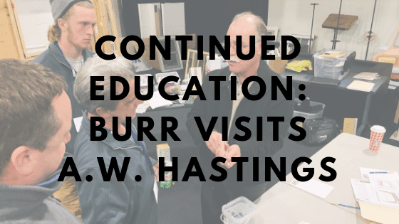 Continued Education: Burr Visits A.W. Hastings