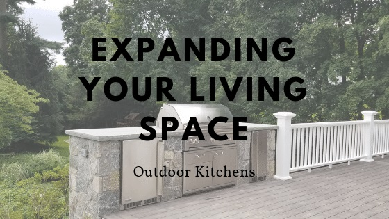 Expanding Your Living Space Outdoor Kitchens